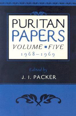 Puritan Papers Vol 5: 1968-1969
