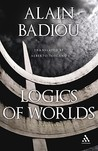Logics of Worlds: Being and Event, 2