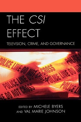 Csi Effect: Television, Crime, and Governance