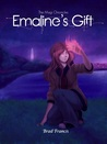 Emaline's Gift (The Magi Chronicles, #1)