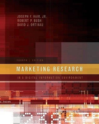 Marketing Research: In a Digital Information Environment