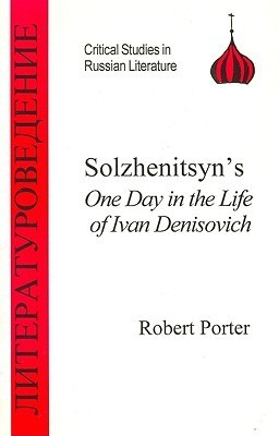Solzhenitsyn's One Day in the Life of Ivan Denisovich