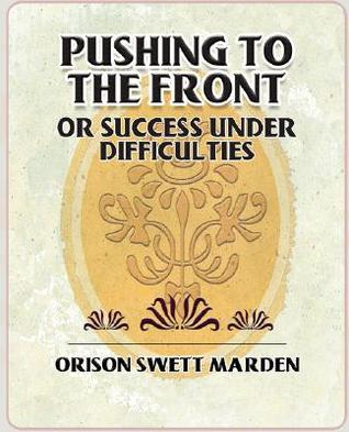 pushing-to-the-front-or-success-under-difficulties