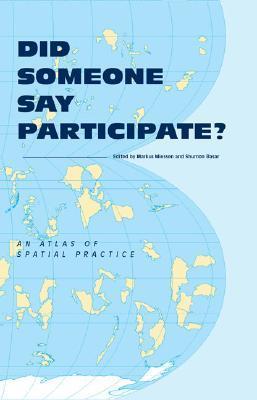Descarga gratuita de formato de texto de libro electrónico Did Someone Say Participate?: An Atlas of Spatial Practice