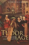 The Tudor Age by Jasper Ridley