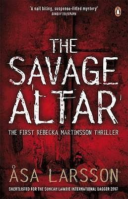 The Savage Altar by Åsa Larsson