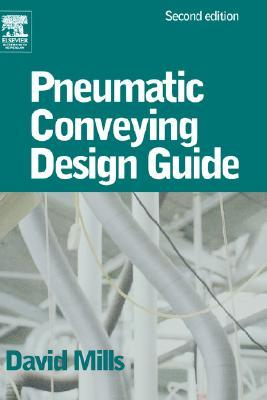 Pneumatic Conveying Design Guide by David Mills
