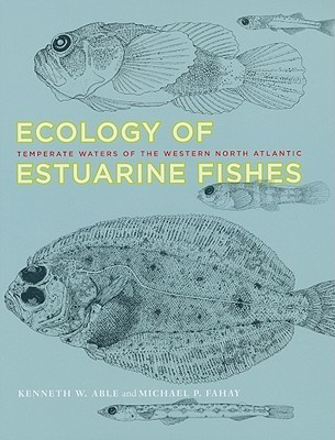 Ecology of Estuarine Fishes: Temperate Waters of the Western North Atlantic