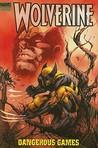 Wolverine: Dangerous Games