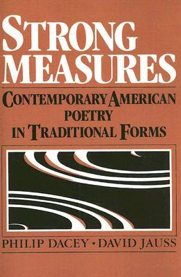 Strong Measures: Contemporary American Poetry in Traditional Form
