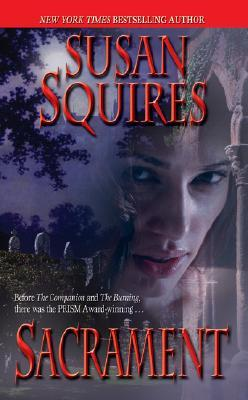 Sacrament by Susan Squires