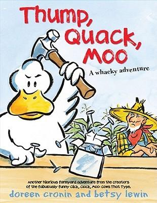 Thump, Quack, Moo A whacky adventure