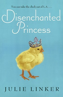 Disenchanted Princess by Julie Linker