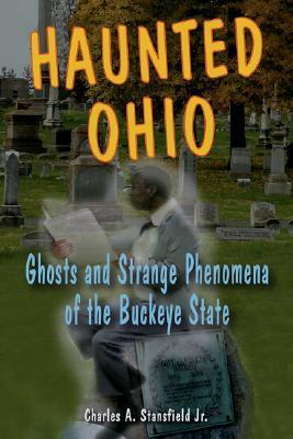 haunted-ohio-ghosts-and-strange-phenomena-of-the-buckeye-state