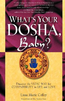 What's Your Dosha, Baby? by Lissa Coffey