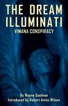 Dream Illuminati: The Vimana Conspiracy