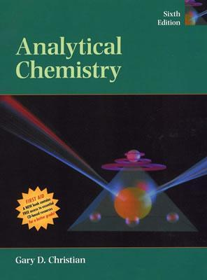 analytical chemistry by gary d christian rh goodreads com Analytical Chemistry Problems Analytical Chemistry Tools