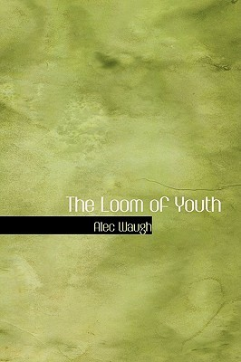 The Loom of Youth