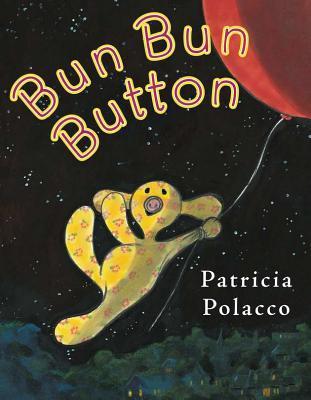Bun Bun Button by Patricia Polacco