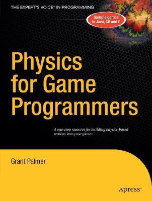 Physics for Game Programmers por Grant Palmer 978-1590594728 PDF iBook EPUB