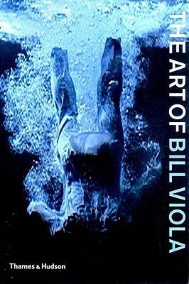 The Art of Bill Viola