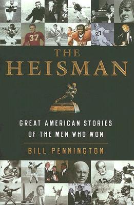 The Heisman by Bill Pennington