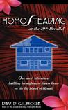 Homosteading at the 19th Parallel by David Gilmore