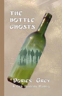 The Bottle Ghosts (A Dick Hardesty Mystery, #6)