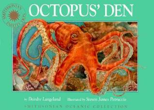 Octopus' Den - a Smithsonian Oceanic Collection Book