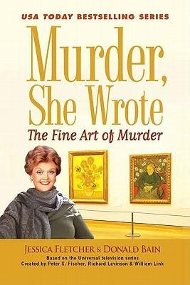The Fine Art of Murder (Murder, She Wrote, #36)