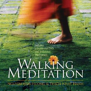 Walking Meditation [With CD and DVD] by Nguyen Anh-Huong