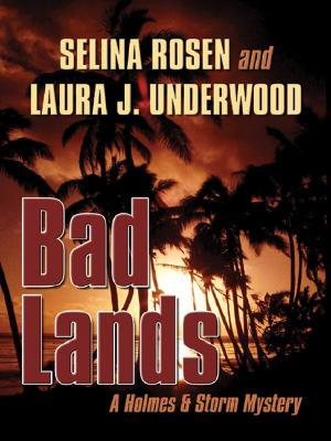 Bad Lands by Selina Rosen