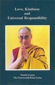 Love, Kindness And Universal Responsibility