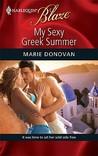My Sexy Greek Summer (Harlequin Blaze, #470)