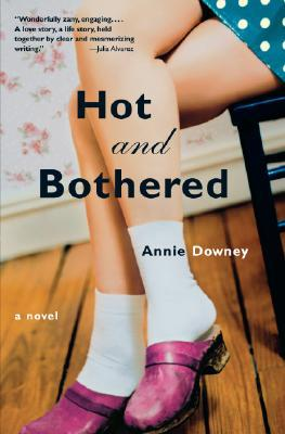 Hot and Bothered: A Novel