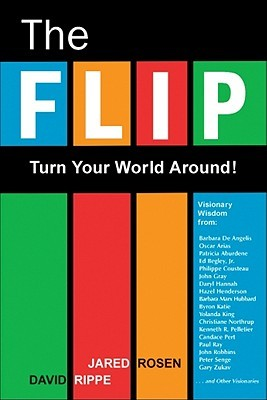 The Flip: Turn Your World Around!