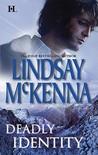 Deadly Identity by Lindsay McKenna