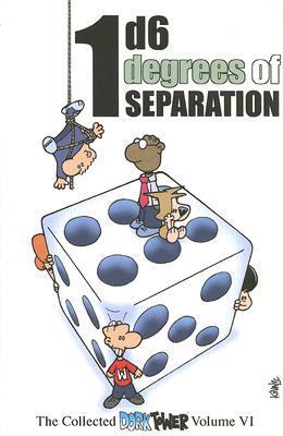 1d6 Degrees of Separation by John Kovalic