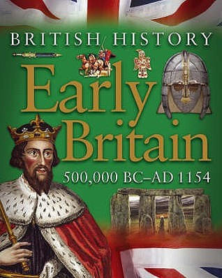 Early Britain: 500,000 BC - AD1154