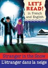 Stranger in the Snow/L'Etranger Dans La Neige