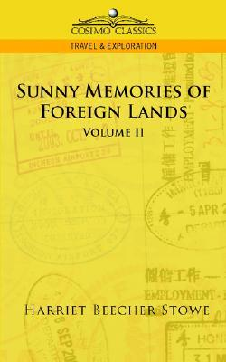 Sunny Memories of Foreign Lands - Vol. 2