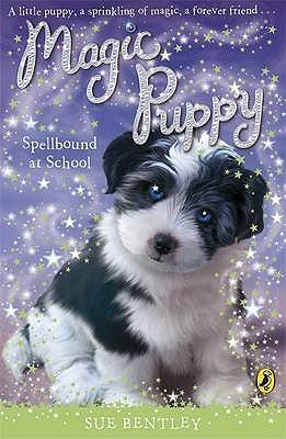 Spellbound at School (Magic Puppy, #11)