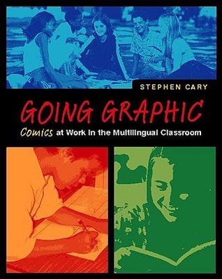 Going Graphic: Comics at Work in the Multilingual Classroom EPUB