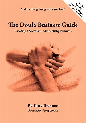 The Doula Business Guide by Patty Brennan