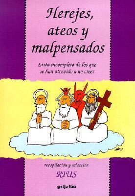 Herejes, Ateos Y Malpensados