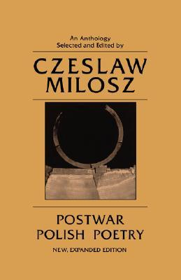 Postwar Polish Poetry: An Anthology