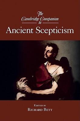 The Cambridge Companion to Ancient Scepticism