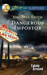 Dangerous Impostor by Virginia Smith