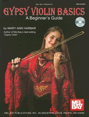 Gypsy Violin Basics: A Beginner's Guide [With CD]