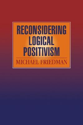 Reconsidering Logical Positivism EPUB